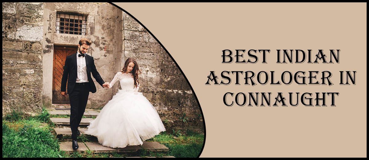 Best Indian Astrologer in Connaught