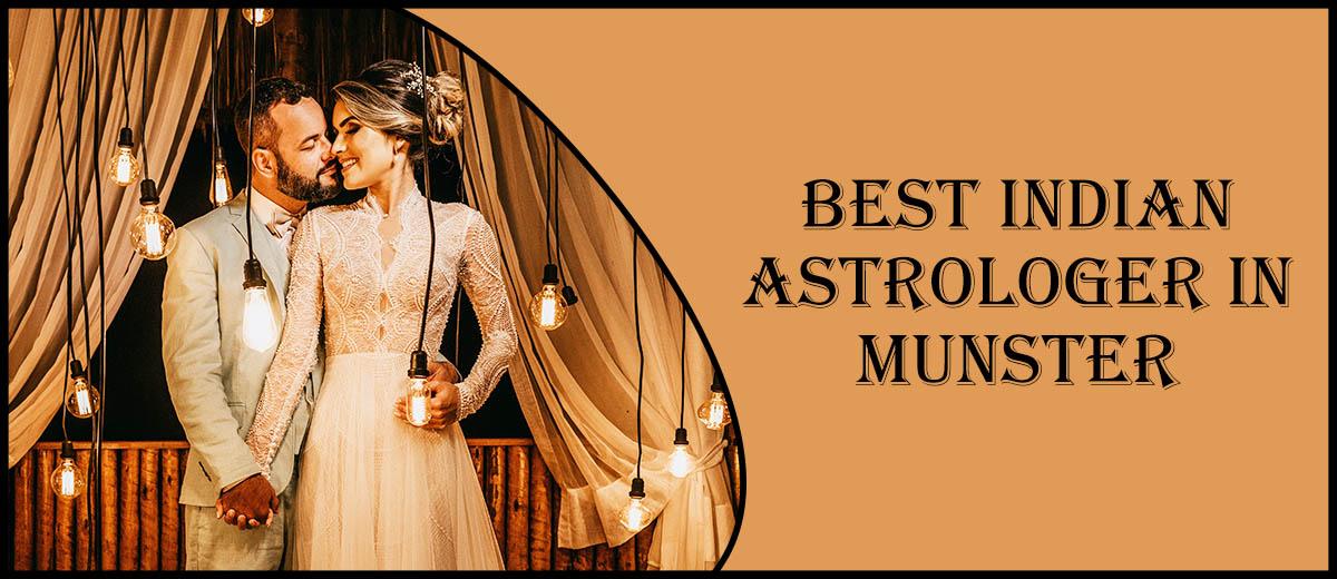 Best Indian Astrologer in Munster