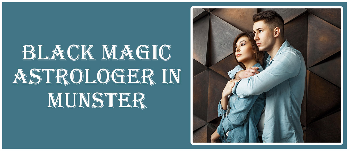 Black Magic Astrologer in Munster