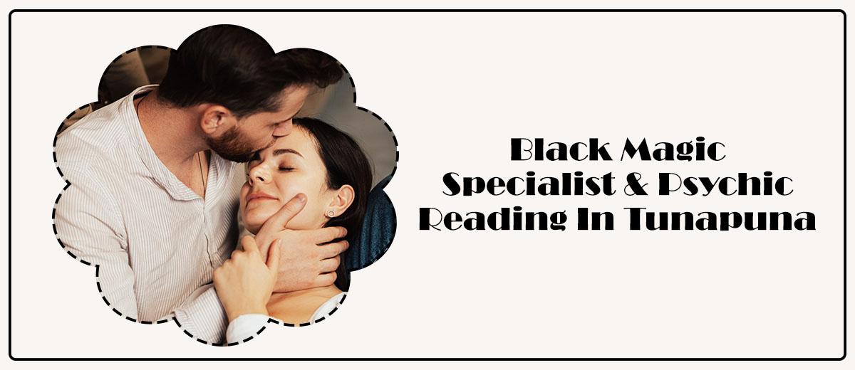Black Magic Specialist & Psychic Reading in Tunapuna