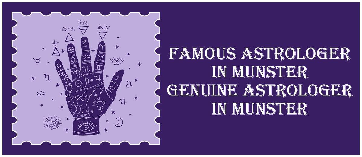 Famous Astrologer in Munster | Genuine Astrologer in Munster
