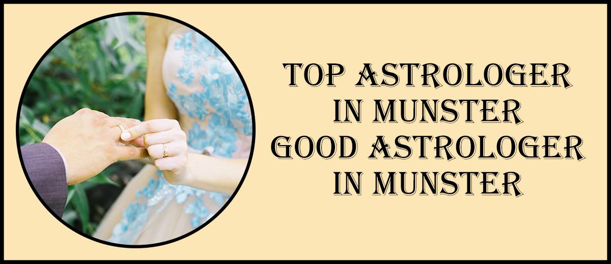 Top Astrologer in Munster | Good Astrologer in Munster